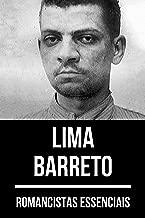 Romancistas Essenciais: Lima Barreto (Portuguese Edition)