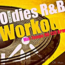 Oldies R&B Workout (Top 40 R&B hits from the 80's, 90's, and 2000's, Mid-Tempo workout 90-135 BPM)