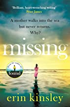 Missing: the page-turning and emotional new thriller from the author of FOUND