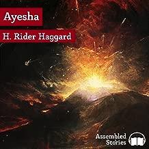 She Who Must Be Obeyed: Ayesha