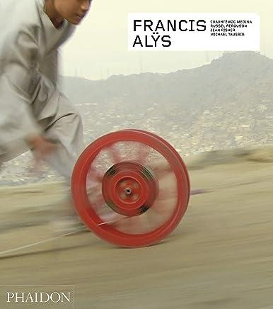 Francis Alÿs. Ediz. inglese
