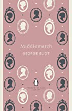 Middlemarch (The Penguin English Library)