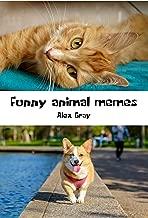FUNNY ANIMAL MEMES (English Edition)