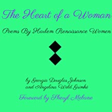 The Heart of a Woman: Poems By Harlem Renaissance Women (English Edition)