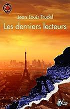 Les derniers lecteurs (French Edition)