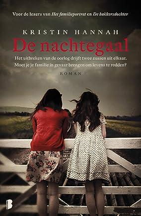 De nachtegaal: Het uitbreken van de oorlog drijft twee zussen uit elkaar. Mag je je familie in gevaar brengen om levens te redden?