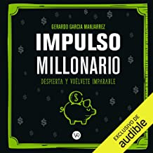 Impulso millonario [Millionaire Boost]: Despuerta y vuélvete imparable [Wake Up and Become Unstoppable]