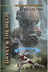 Davey & the Mech (The Quest for Truth) Kindle Edition