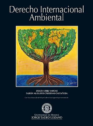 Derecho Internacional Ambiental (Spanish Edition)