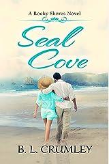 Seal Cove (A Rocky Shores Novel Book 1) Kindle Edition