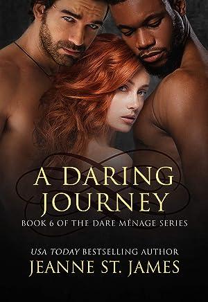 A Daring Journey (Dare Menage Series Book 6)