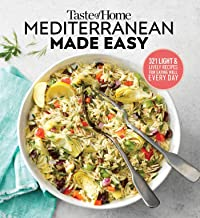 Taste of Home Mediterranean Made Easy: 321 light & lively recipes for eating well everyday