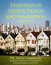 Essentials of Service Design and Innovation: 3rd Edition