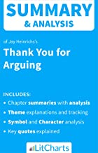 Summary & Analysis of Thank You For Arguing by Jay Heinrichs (LitCharts Literature Guides)