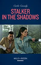 Stalker In The Shadows (Mills & Boon Heroes) (English Edition)