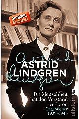 Die Menschheit hat den Verstand verloren: Tagebücher 1939–1945 (German Edition) Kindle Edition