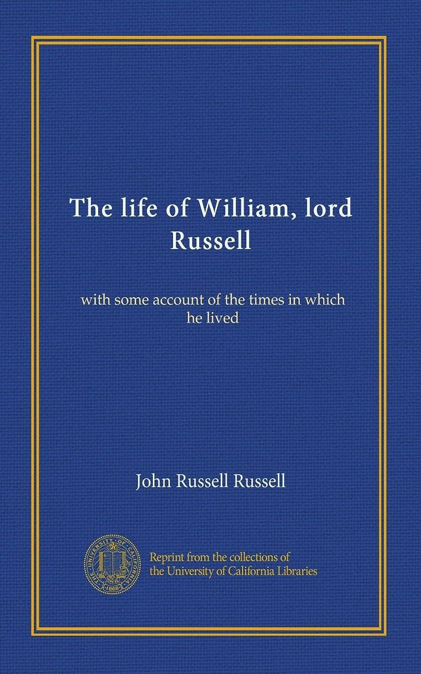 汚れたお尻独立したThe life of William, lord Russell (v.01): with some account of the times in which he lived