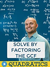 Solve by Factoring the GCF