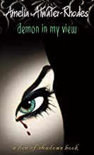 Demon in My View (Den of Shadows)