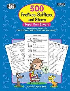 500 Prefixes, Suffixes, and Stems Super Fun Sheets: A Companion Book to the 500 Prefixes, Suffixes, and Stems Fun Deck Book