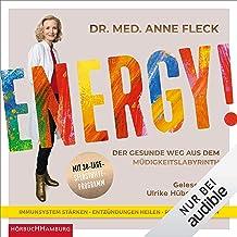 Energy!: Der gesunde Weg aus dem Müdigkeitslabyrinth - Mit 30-Tage-Selbsthilfeprogramm