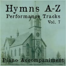 Hymns A-Z Performance Tracks: Vol 7
