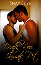 Death Row Inmate Pet (Gay Prison Stories Book 1)