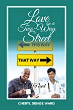 Love  on a Two-Way Street: A Novel