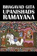 The Bhagavad Gita, The Upanishads, and The Ramayana [Annotated] (Civitas Library Classics)