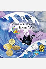 Being a Captain is Hard Work: A Captain No Beard Story Kindle Edition