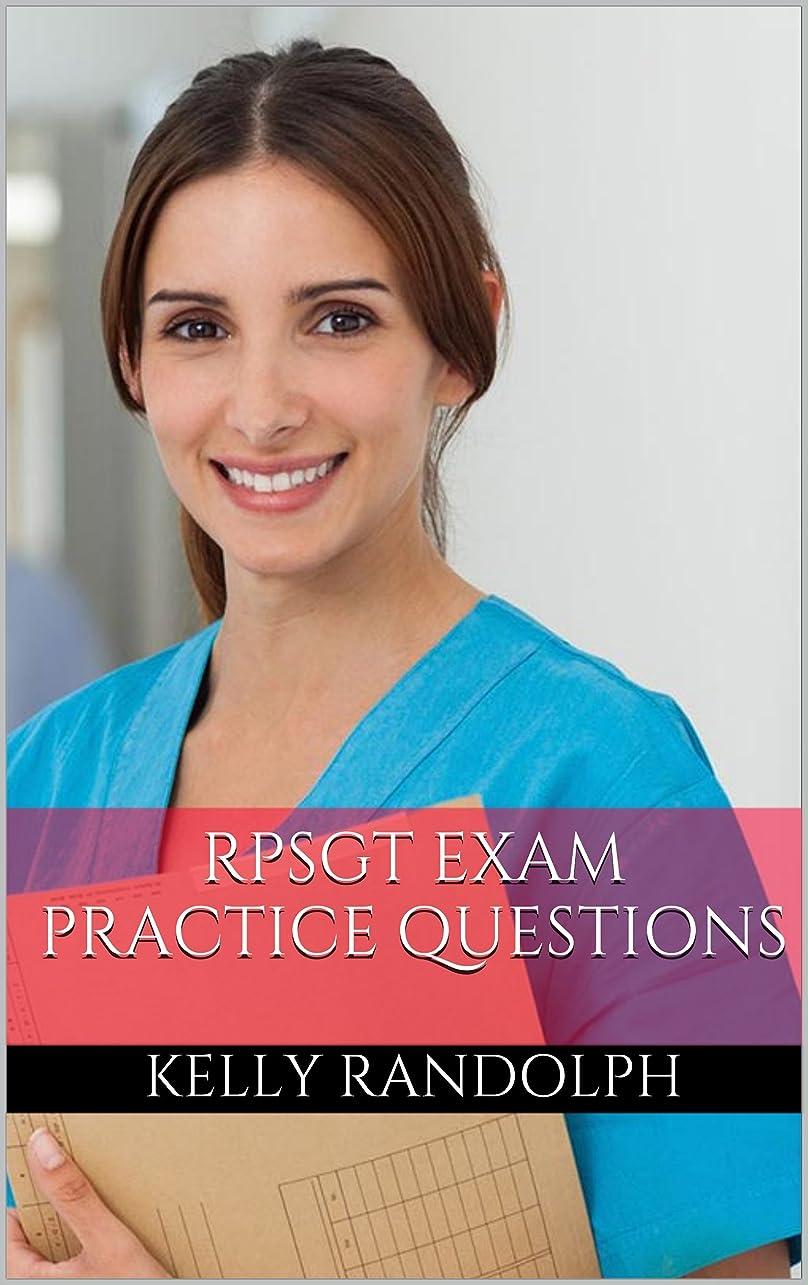 ずっと撤回する便益RPSGT Study Guide: Practice Questions for the Registered Polysomnographic Technologist Exam (CPSGT and RPSGT Exam Practice Questions) (English Edition)