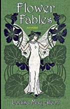 Flower Fables Annotated