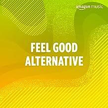 Feel-Good Alternative