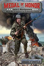 Jack Montgomery: World War II: Gallantry at Anzio (Medal of Honor)