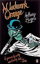 A Clockwork Orange: Penguin Essentials