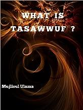 What is Tasawwuf?