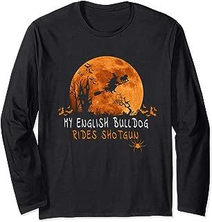 English Bulldog Halloween Costume Shirts Rides Shotgun Lover Long Sleeve T-Shirt