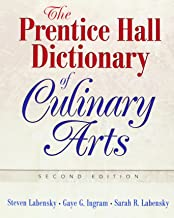 The Prentice Hall Dictionary of Culinary Arts: Academic Version (2nd Edition)