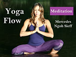Yoga Flow Meditation - Mercedes Ngoh Sieff
