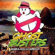 Ghostbusters (Main Theme) [Bossa Nova Version]
