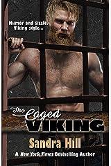 The Caged Viking: Viking Navy SEALs, Book 8 Kindle Edition