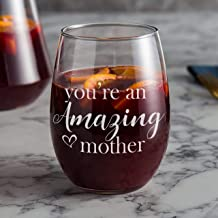You're an Amazing Mother 21 oz Stemless Wine Glass, Mom gift, for Mother's Day Gift, for Parent Gift, for Mommy, Anniversary Gift