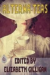 AlternaTeas Kindle Edition
