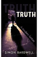 Truth: A modern fantasy (English Edition) Versión Kindle
