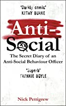 Anti-Social: The secret diary of an anti-social behaviour officer