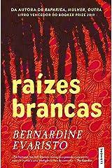 Raízes Brancas (Portuguese Edition) Kindle Edition