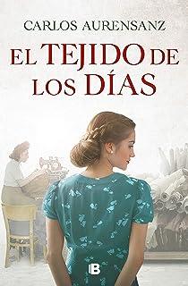 El tejido de los días (Grandes novelas)