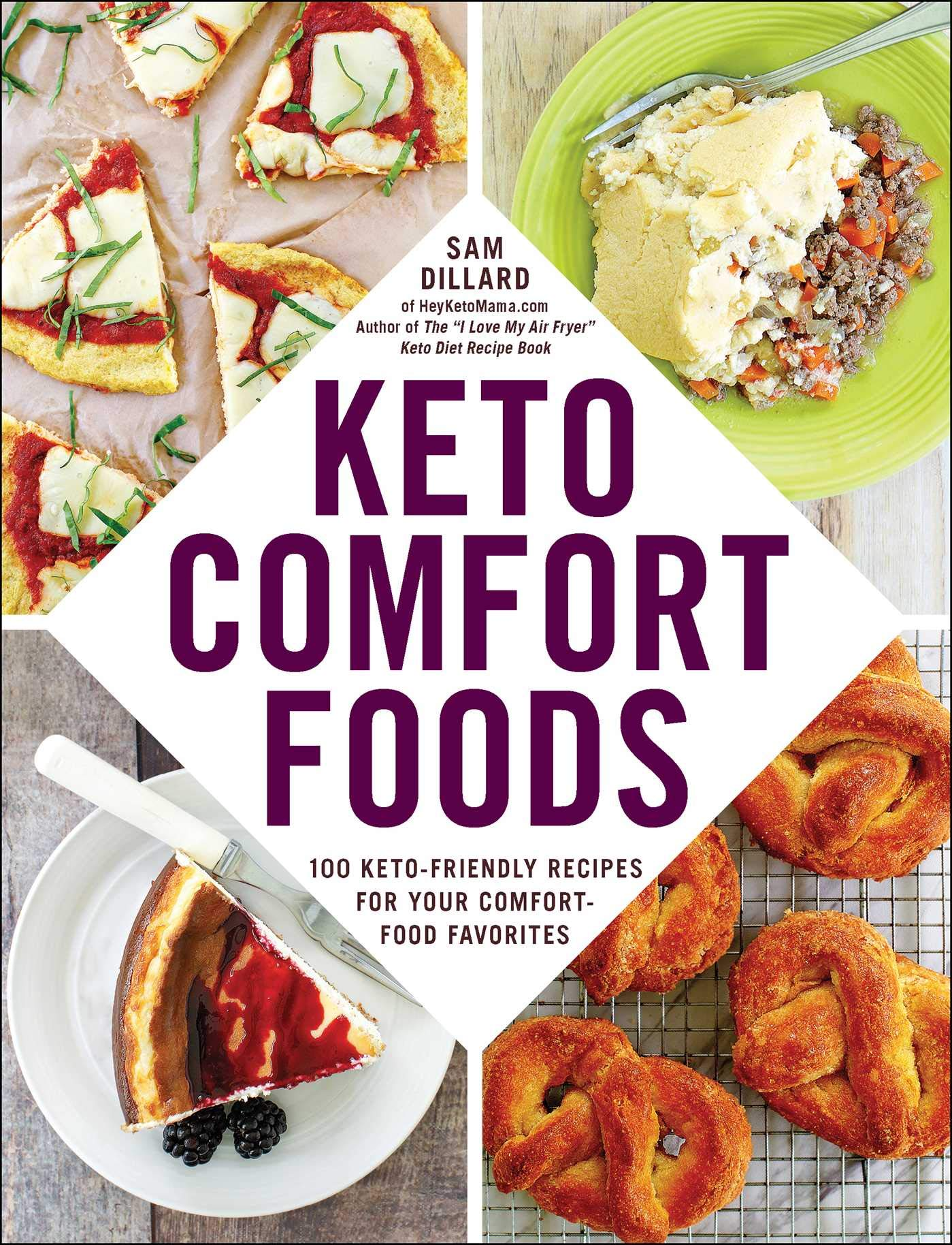 Image OfKeto Comfort Foods: 100 Keto-Friendly Recipes For Your Comfort-Food Favorites