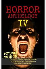 Horror Anthology IV (Moon Books Horror Anthology Book 4) Kindle Edition