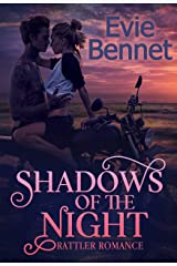 Shadows of the Night: MC Romance (Rattler Romance Book 2) Kindle Edition